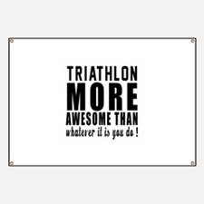 Triathlon More Awesome Designs Banner