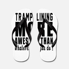 Trampolining More Awesome Designs Flip Flops