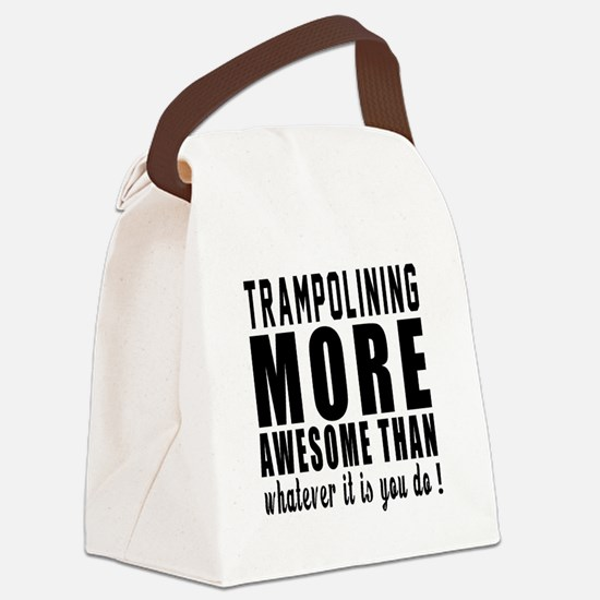Trampolining More Awesome Designs Canvas Lunch Bag