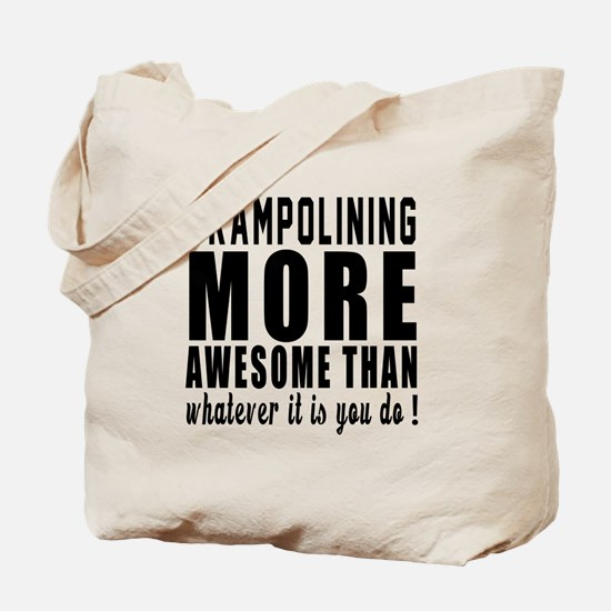 Trampolining More Awesome Designs Tote Bag