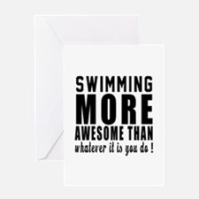 Swimming More Awesome Designs Greeting Card