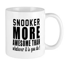 Snooker More Awesome Designs Small Mug