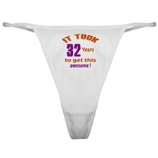 It took 32 years to get this Awesome Classic Thong