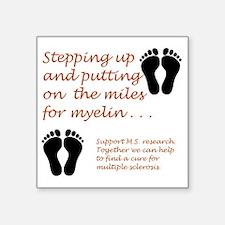 Miles for Myelin.JPG Sticker