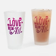 Love for All Drinking Glass