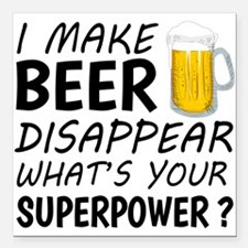 "I Make Beer Disappear Square Car Magnet 3"" x 3"""