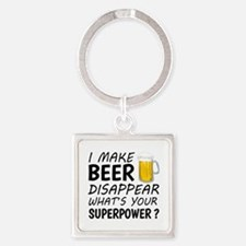 I Make Beer Disappear Keychains