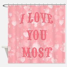 Unique Love you more Shower Curtain