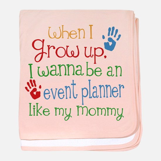 Event Planner Like Mommy baby blanket