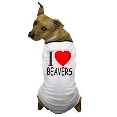 I Love Beavers Dog T-Shirt