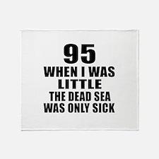 95 When I Was Little Birthday Throw Blanket