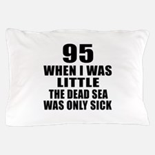 95 When I Was Little Birthday Pillow Case