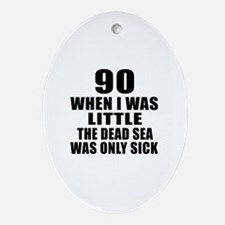 90 When I Was Little Birthday Oval Ornament