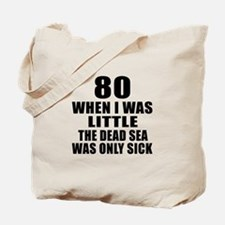 80 When I Was Little Birthday Tote Bag