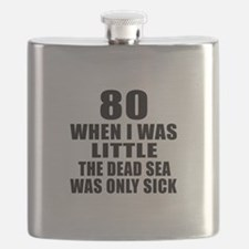 80 When I Was Little Birthday Flask
