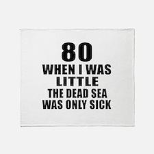 80 When I Was Little Birthday Throw Blanket
