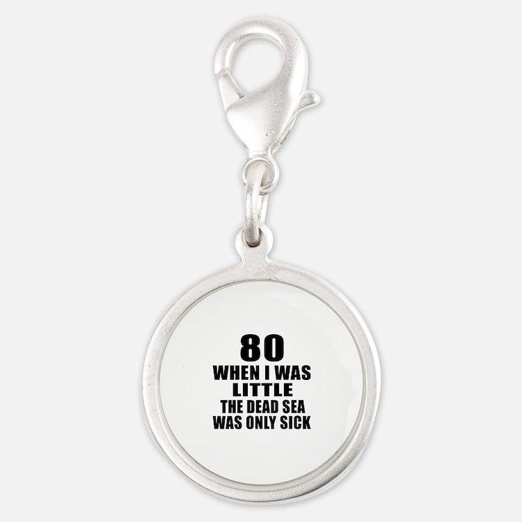 80 When I Was Little Birthday Silver Round Charm