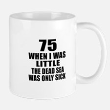 75 When I Was Little Birthday Mug