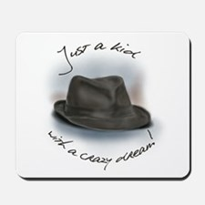 Hat For Leonard Crazy Dream Mousepad