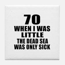70 When I Was Little Birthday Tile Coaster