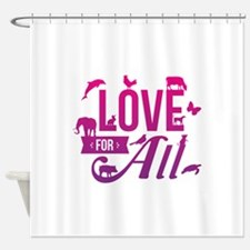 Love for All Shower Curtain