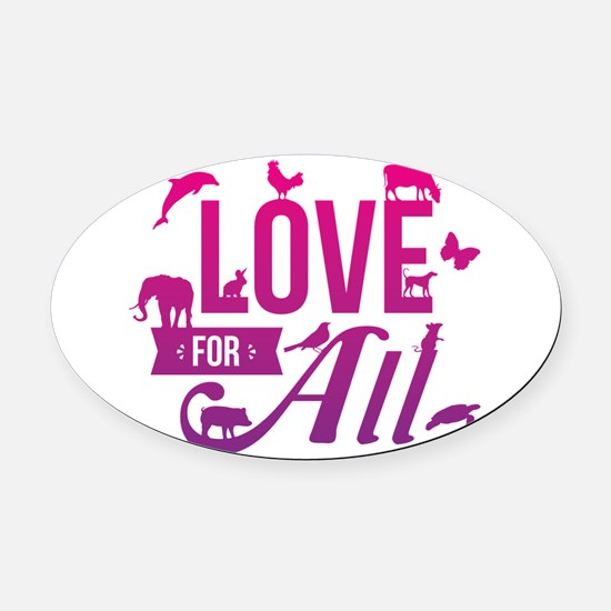 Love for All Oval Car Magnet
