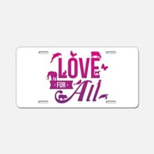 Love for All Aluminum License Plate
