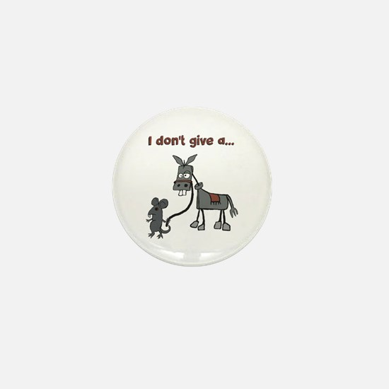 I don't give a... Mini Button