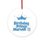 CUSTOM - 1st Birthday Prince  Ornament (Round)