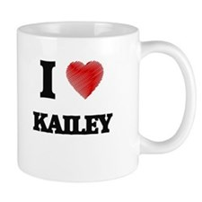 I Love Kailey Mugs