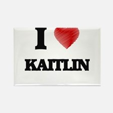 I Love Kaitlin Magnets