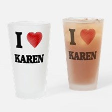 I Love Karen Drinking Glass