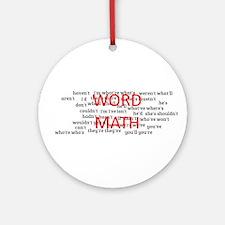 word math Round Ornament