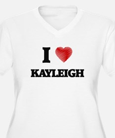 I Love Kayleigh Plus Size T-Shirt