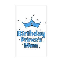 1st Birthday Prince's Mom! Rectangle Decal