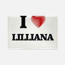 I Love Lilliana Magnets