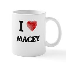 I Love Macey Mugs