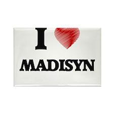 I Love Madisyn Magnets