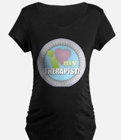 I Love My Therapist Maternity T-Shirt