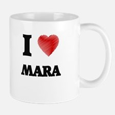 I Love Mara Mugs