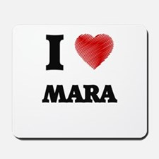 I Love Mara Mousepad