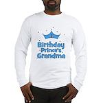 1st Birthday Prince's Grandma Long Sleeve T-Shirt
