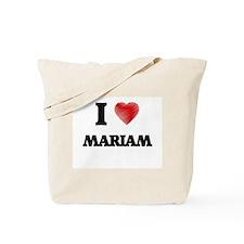 I Love Mariam Tote Bag