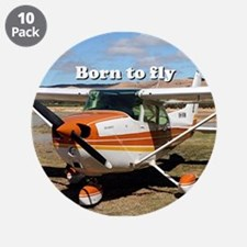 "Born to fly: high wing aircr 3.5"" Button (10 pack)"