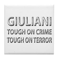 Giuliani tough on terror Tile Coaster