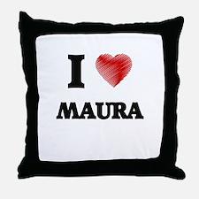 I Love Maura Throw Pillow