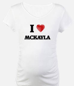 I Love Mckayla Shirt