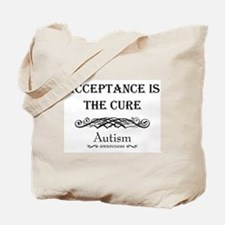 Autism ~ Acceptance is the cure Tote Bag