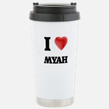 I Love Myah Stainless Steel Travel Mug