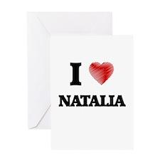 I Love Natalia Greeting Cards